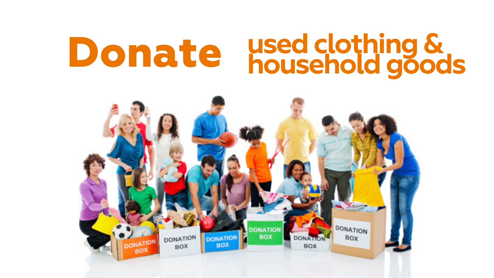 Donate used clothing and household goods