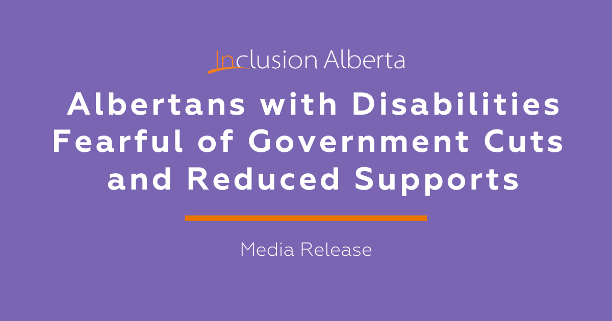 Albertans with Disabilities fearful of government cuts and reduced supports