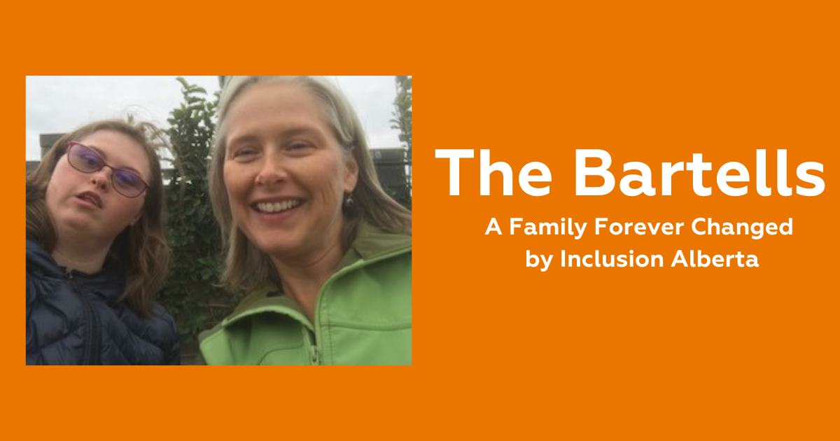 Bartell Family photo, a family forever changed by Inclusion Alberta
