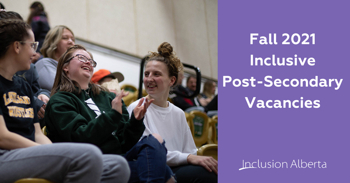 Fall 2021 Inclusive Post-Secondary Vacancies. 3 students cheer a sporting event together from the stands.