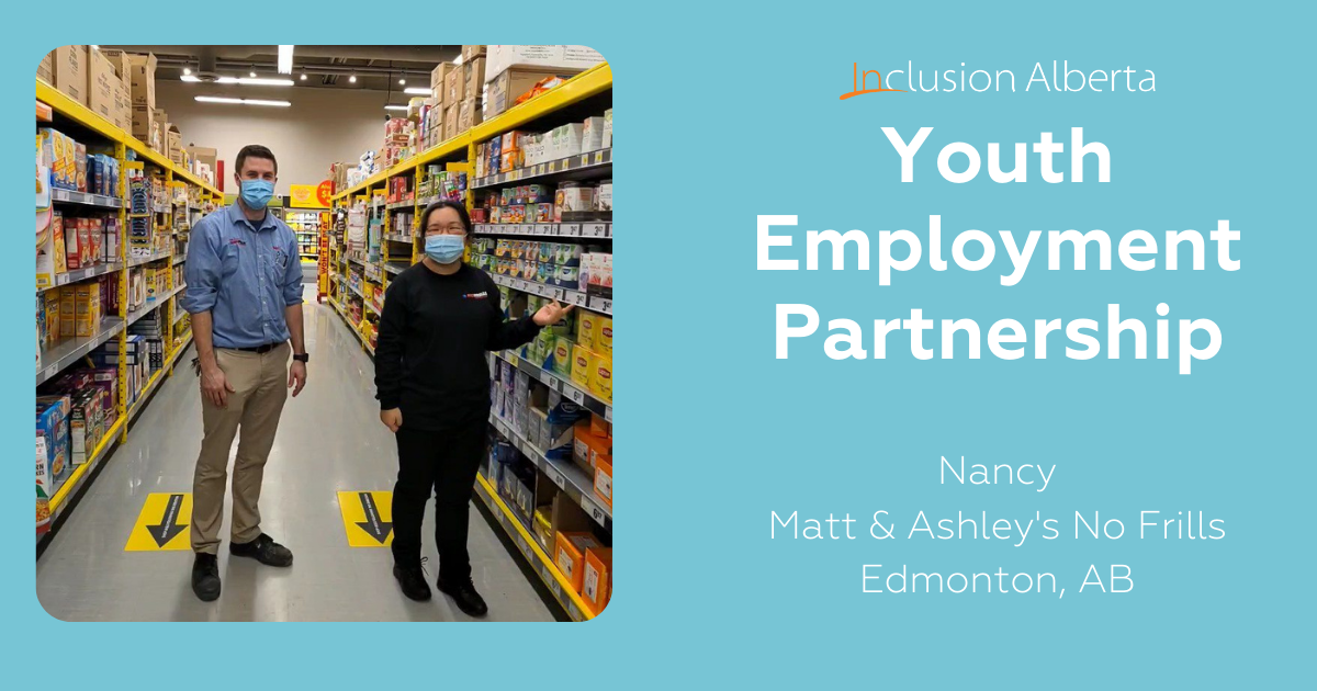 Nancy and Matt from Matt and Ashley's No Frills in Edmonton, part of Inclusion Alberta's Youth Employment Partnership
