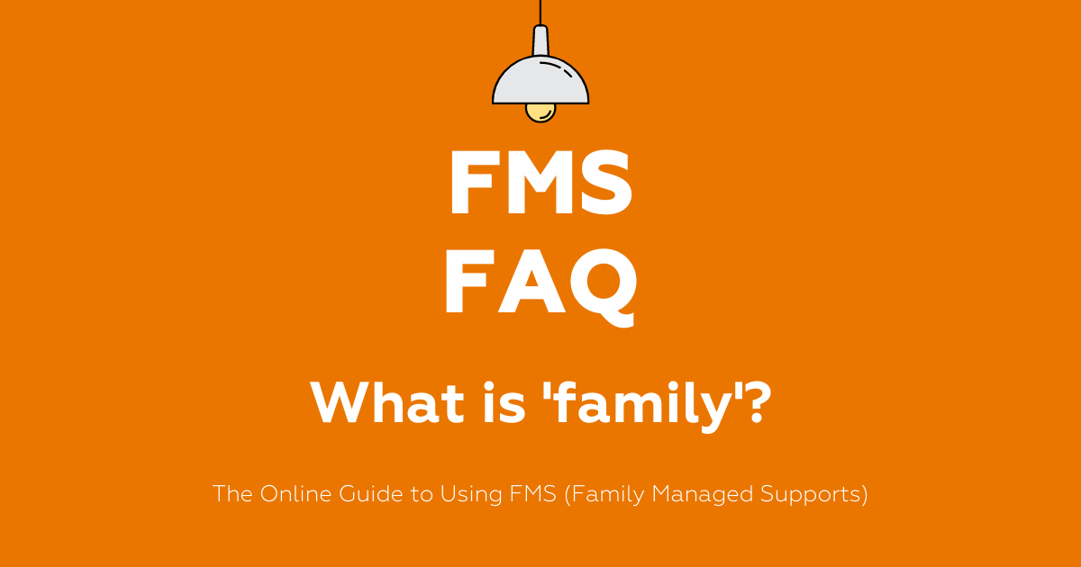 FMS FAQ: What is family?