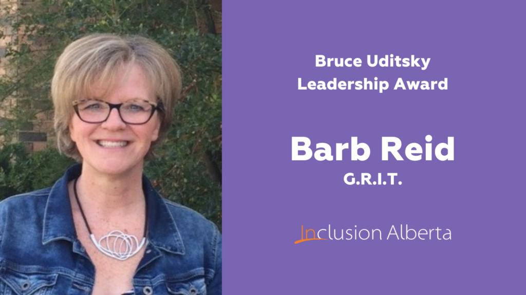 Barb Reid, GRIT Program, Bruce Uditsky Leadership Award. Barb poses wearing a jean jacket and glasses.