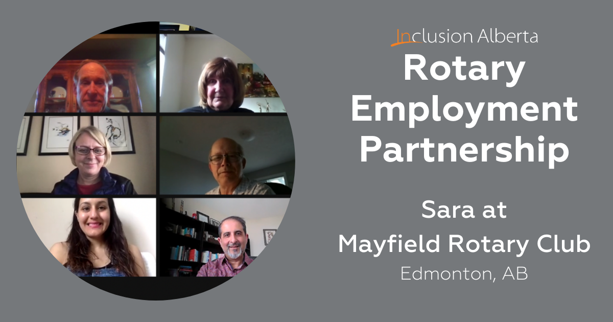 Rotary Employment Partnership: Sara at Mayfield Rotary Club, Edmonton AB. A screenshot of a Zoom meeting with Sara and her colleagues.