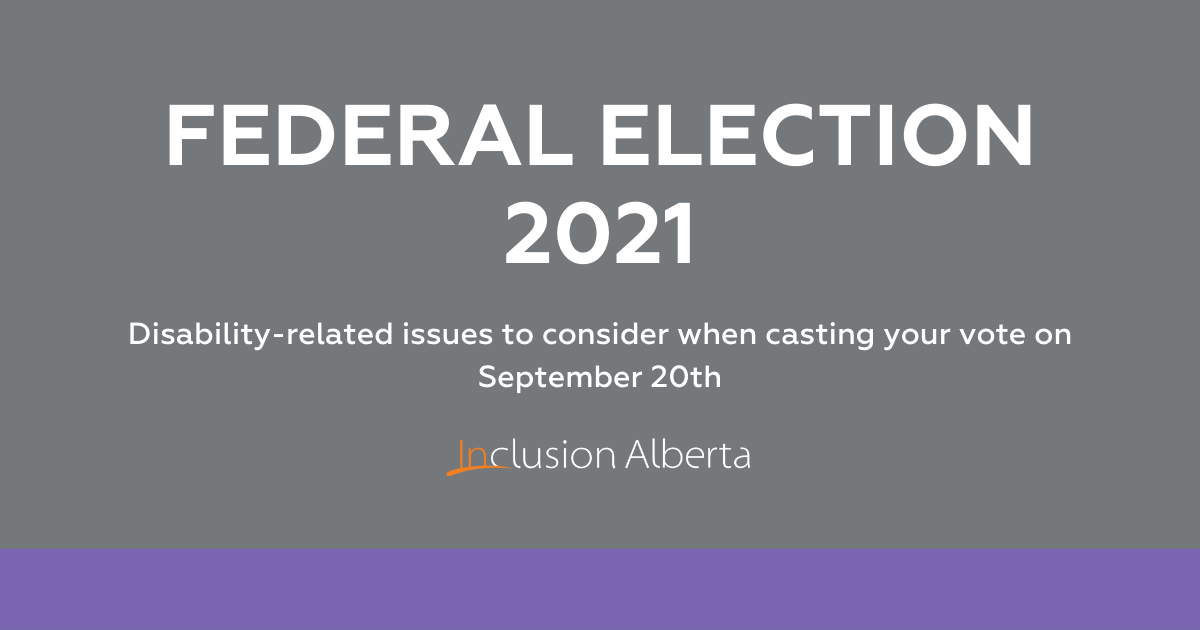 Federal Election 2021. Disability-related issues to consider when casting your vote on September 20th